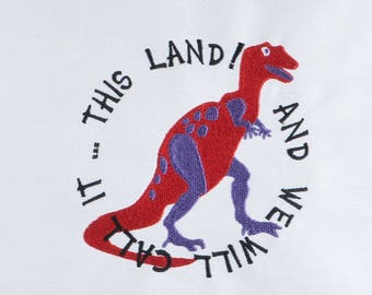 We Will Call it this land dinosaur 5x7 machine embroidery design