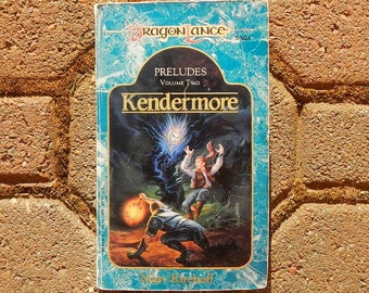 Kendermore by Mary Kirchoff Preludes Volume Two Dragon Lance Saga 1989 First Printing Vintage Paperback