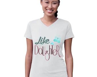 Like Daughter Mother Shirt