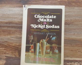 Chocolate Malts and Nickel Sodas, 1976, Margaret Johnson, vintage autobiography