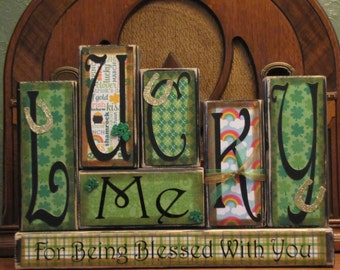 St. Patrick's Day Decor, St. Patrick's Day Sign, Irish Decor, St. Patricks Day Decorations - Lucky Me for Being Blessed With You