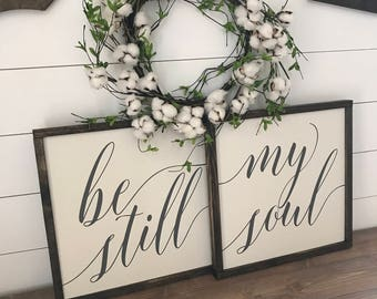 """MORE COLORS & SIZES 18x18 (set of 2) """"Be Still My Soul"""" / hand painted / wood sign / farmhouse style / rustic"""