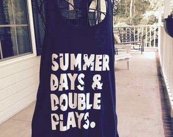 Summer days double plays tank or tee