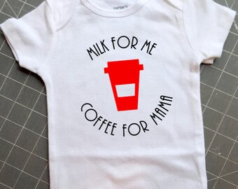 Milk for Me, Coffee for Mama baby bodysuit