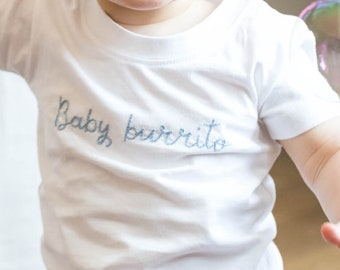 """Baby Tshirt """"Baby burrito"""" hand-embroidered, personalized gift"""