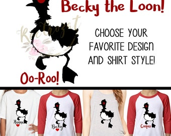 Becky the Loon - Finding Dory - Customize and Personalize your Design and Shirt!  Adult Youth Children