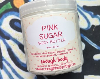 Pink Sugar Whipped Body Butter ~ Shea Body Butter ~ Body Lotion ~ Body Cream