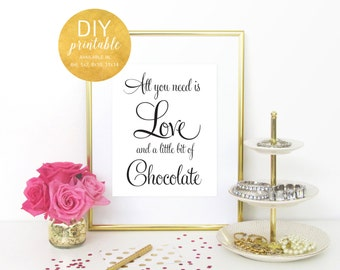 PRINTABLE All You Need is Love and Chocolate, Wedding Candy Buffet Sign, Wedding Dessert Table Sign, Wedding Dessert Sign, WFS04