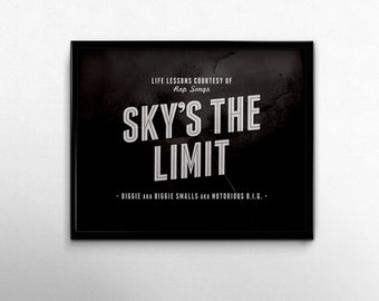 Himmel die Grenze Rap-Texte Sprüche Hip Hop Musik Biggie berüchtigten großen minimalistischen schwarz weiß 8 x 10 Print 8 x 10 Biggie Smalls Rapper