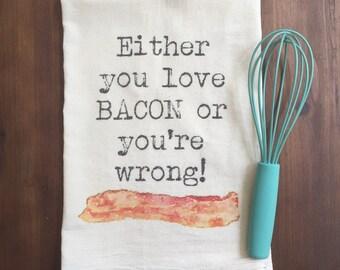Love Bacon Flour Sack Tea Towel