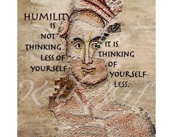 HUMILITY print