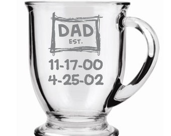 Dad Established Choice of Pilsner, Beer Mug, Pub, Wine Glass, Coffee Mug, Rocks, Water Glass With Birthdate of Kids Sand Carved (etched)