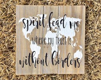 Spirit Lead Me Sign