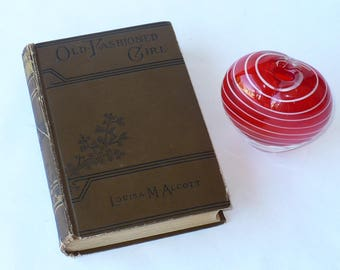 Antique Book, 1910, by Louisa M. Alcott, A Old Fashioned Girl, Illustrated, Hardcover, Pub Little Brown, C.R. 1897 98, Fiction, Literature