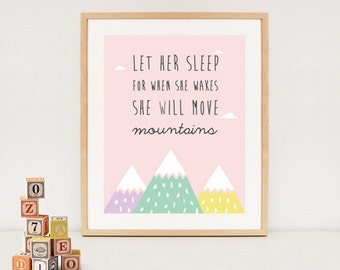 Let her sleep print - digital nursery wall art - She will move mountaints printable quote - girls wall art INSTANT DOWNLOAD