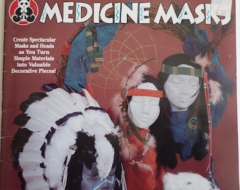 Craft instruction book, Medicine Masks, decorative masks, Suzanne McNeill design originals