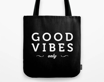 Good Vibes tote bag Good vibes only tote bag good vibes bag good vibes only bag words tote bag typography bag words canvas bag