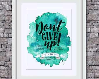 JW 2017-2018 Circuit Assembly Print Art/Don't Give Up/ JW Baptism/ Printable Art/ Typography Print/ Modern Wall Print/ Digital Download