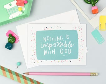 Nothing Is Impossible With God | Christian Cards | Colourful Card | Encouragement Card | Bible Verse Card | Luke 1:37