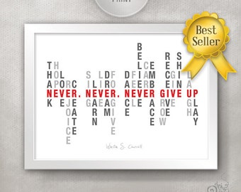 Never Give Up 8x10 Inspirational Quote Print / Graduation Gift Idea / Cancer Patient Gift / Gift for Friend