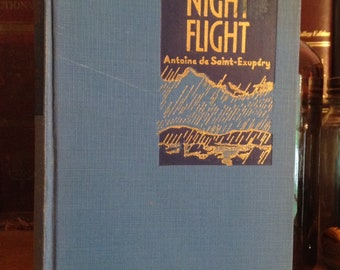 Night Flight by Antoine de Saint-Exupery, hardcover, Vintage Book, Collectible Book