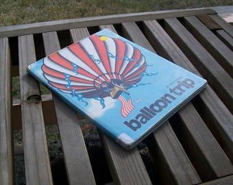 Vintage Book Balloon Trip by Ron Wegen 1981