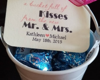 Personalized Wedding Favor Tags Bucket full of Kisses New Mr Mrs Thank you Favor Hang Tags