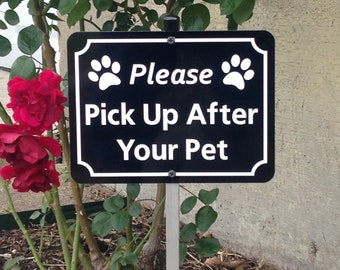 Please Pick Up After Your Pet Yard Sign with Attached Stake