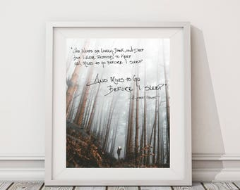 Robert Frost And Miles to Go Wall Print | 8x10 Wall Art