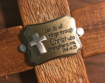 "Reclaimed wood prayer cross - ""I can do all things.....Phil 4:13"""
