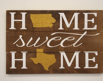 Home Sweet Home State Sign Pallet Sign Wedding Gift Housewarming Gift Bridal Shower Gift Rustic Wood Sign Wall Decor Wall Art Home Decor