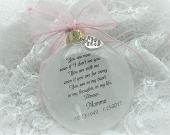 In Memory Ornament You Are Near with Free Personalization and Charm