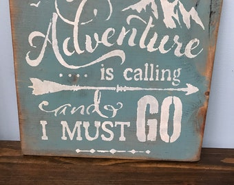 12 x 12 Custom Wall Hangings | Adventure | Adventure is Calling and I Must Go