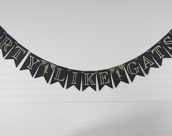Party Like Gatsby Bunting Banner Garland, Art Deco, 1920s, Dancing Flapper Girl Party Decorations