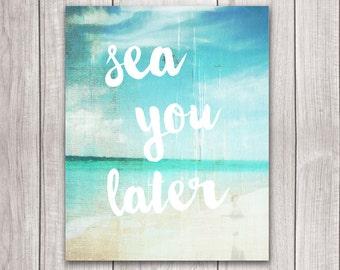 Beach Decor - 8x10 Summer Print, Seaside Decor, Art Print, Beach Prints, Printable Art, Summer Decor, Ocean Art