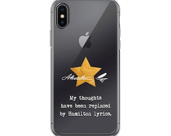 "Alexander Hamilton Quote, Saying: ""My Thoughts Have Been Replaced By Hamilton Lyrics."" iPhone Case, Phone Case"