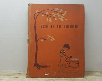 Music For Early Childhood, 1952, New Music for Horizons series, READ DESCRIPTIONS