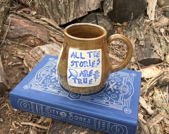 Large Pottery Mug-Shadowhunters, All the Stories Are True-City of Bones-Cassandra Clare-Brown and Blue-Handmade by Daisy Friesen