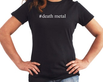 Death Metal  Hashtag Women T-Shirt