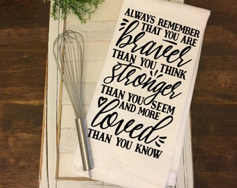 Flour Sack Towel, Kitchen Towel, Motivational Gift for Her, Mother's Day Gift, Hanging Kitchen Towel, Funny Kitchen Towel