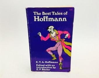 Vintage Supernatural Fantasy Book The Best Tales of Hoffman 1967 Softcover Anthology