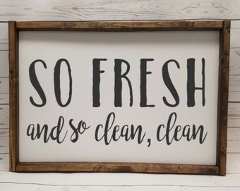 So fresh and so clean clean sign, NEW SIZES! Farmhouse style, kid or master bathroom, funny framed, fixer upper, wash brush flush