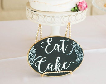 Eat Cake Sign, Wedding Sign, Wedding Chalk art, wedding table decor, dessert chalkboard sign, dessert sign, wedding chalkboard, wedding