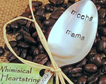 Coffee Spoon - Coffee Lover spoon - Vintage spoon - Mocha Mama Spoon - Custom hand stamped spoon - Coffee Lover spoon