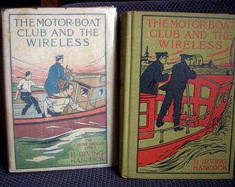 The Motor-Boat Club and the Wireless #4, HB/DJ, Scarce in Dust Jacket, H. Irving Hancock, 1909 Antique Series Book for Boys