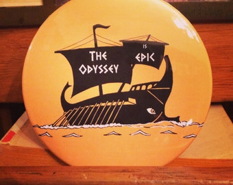 The Odyssey is Epic - Bibliophile Pin / Homer / Book Lover Gift / Reader Gift / Bookish Pin / Stocking Stuffer / Gift Idea