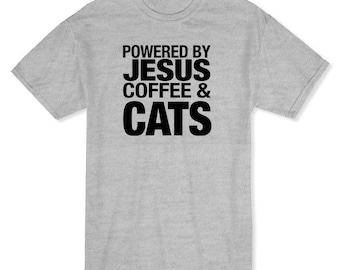 Powered By Jesus, Coffee And Cats Medium Front Quote Men's T-shirt