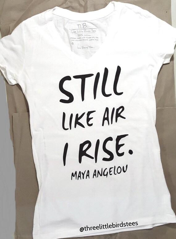 Still Like Air I Rise Maya Angelou