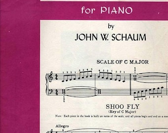 BTS Scales and Pieces in All Keys for Piano by John W Schaum Book One 1946