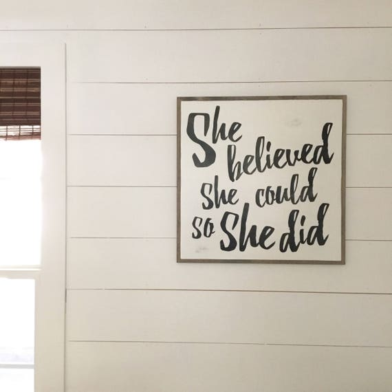 SHE BELIEVED she could so she did 2'x2'   distressed shabby chic wooden sign   painted wall art   elegant farmhouse decor wall art